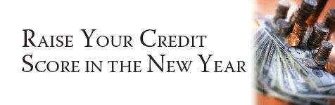 Credit: Raise Your Credit Score in the New Year...